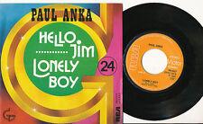 PAUL ANKA 45 TOURS BELGIQUE HELLO JIM