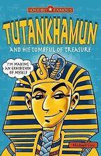 Tutankhamun and his Tombful of Treasure (Horribly Famous), Michael Cox, New Book