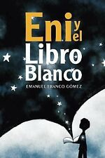 Eni y el libro blanco (Spanish Edition)