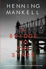 A Bridge to the Stars Mankell, Henning Paperback