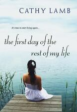 The First day of the Rest of My Life, Lamb, Cathy, Good Book