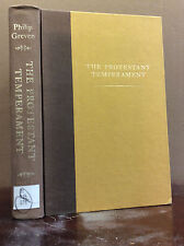 THE PROTESTANT TEMPERAMENT By Philip Greven - 1980