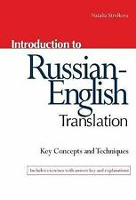 Introduction to Russian-English Translation by Natalia Strelkova (Paperback,...