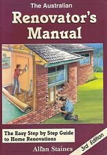 THE AUSTRALIAN RENOVATOR'S MANUAL |Allan Staines |Easy Guide to home renovations
