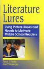 Literature Lures: Using Picture Books and Novels to Motivate Middle School Reade