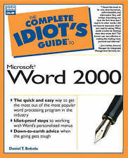 The Complete Idiot's Guide to Microsoft Word 2000 (The Complete Idiot's Guide) D