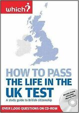 How to Pass the Life in the UK Test: A Study Guide to British Citizenship with