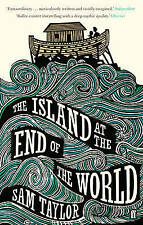 The Island at the End of the World, By Taylor, Sam,in Used but Acceptable condit