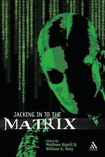 Jacking in to the Matrix (2006, Paperback)