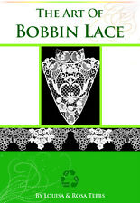 The ART Of BOBBIN LACE How To Make Bobbin Lace Illustrated Tutorial 122pgs On CD