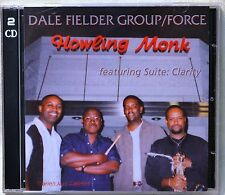 Dale Fielder Group/Force Howling Monk Featuring Suite Clarity Classic Jazz 2-CD