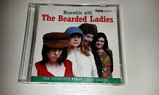 MEANWHILE WITH THE BEARDED LADIES 2CD BBC RADIO