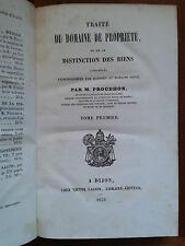 Traité du domaine de propriété ou de la distinction des biens - Proudhon, 1839