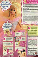 Publicité advertising 1993 Le Club Barbie