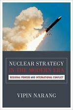 Princeton Studies in International History and Politics: Nuclear Strategy in...