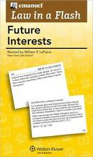 Law in a Flash: Future Interests Flash Cards (2011)
