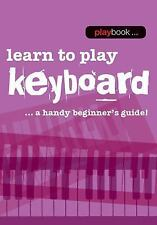Playbook - Learn to Play Keyboard (2015, Paperback)