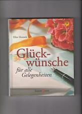 Glückwünsche für alle Gelegenheiten Elise Hennek