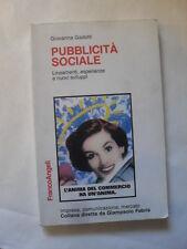 GADOTTI - PUBBLICITA' SOCIALE - FRANCO ANGELI