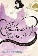 The Time-Traveling Fashionista and Cleopatra, Queen of the Nile by Bianca...