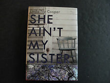 She Ain't My Sister by Linda Ivy Cooper (SIGNED, 2011, Hardcover)
