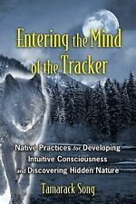 Entering the Mind of the Tracker: Native Practices for Developing Intuitive Cons