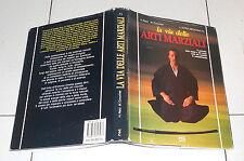 Reid Croucher LA VIA DELLE ARTI MARZIALI Red Edizioni 1989 Karate Shao Lin