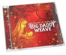 Christ Is Come by Big Daddy Weave (CD, 2009, Fervent Records)