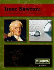 Isaac Newton: Groundbreaking Physicist and Mathematician (Mission: Sci-ExLibrary