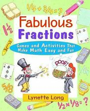 Magical Math: Fabulous Fractions : Games and Activities That Make Math Easy...