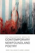 The Breakwater Book of Contemporary Newfoundland Poetry (2013, Paperback)