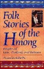 Folk Stories of the Hmong : Peoples of Laos, Thailand, and Vietnam (Wo-ExLibrary