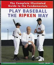 Baltimore Orioles CAL BILLY autographed signed Play Baseball the Ripken Way book