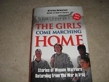 Girls Come Marching Home, Women Warriors Returning from the War~HARDBACK