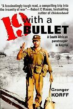 br- Nineteen with a Bullet : A South African Paratrooper in Angola, Korff    SB
