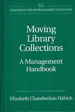 Moving Library Collections: A Management Handbook (Greenwood Library Management