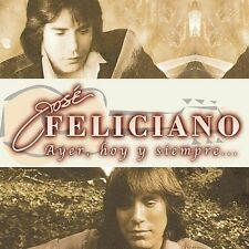 Jose Feliciano Ayer Hoy y Siempre José Feliciano CD Re-sealed Like New Only 1 !!