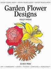 Garden Flower Designs (Design Source Books), Pinder, Polly, Good Book