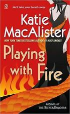 Silver Dragons Novel: Playing with Fire 1 by Katie MacAlister (2008, Paperback)
