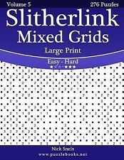 Slitherlink Mixed Grids Large Print - Easy to Hard - Volume 5 - 276 Puzzles...