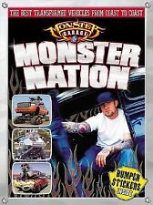 Monster. Garage Monster Nation softcover Book
