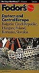 Fodor's Eastern and Central Europe: Bulgaria, Czech Republic, Hungary, Poland, R