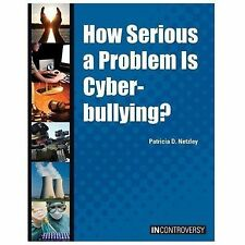 How Serious a Problem Is Cyberbullying? (In Controversy)