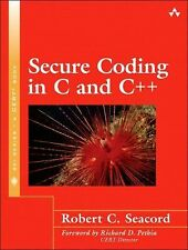 Secure Coding in C and C++, Seacord, Robert C.