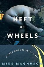 Heft on Wheels: A Field Guide to Doing a 180-ExLibrary