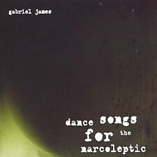 Audio CD Dance Songs for the Narcoleptic  - James, Gabriel VeryGood