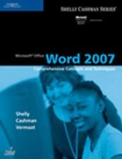 Microsoft Office Word 2007: Comprehensive Concepts and Techniques (Shelly Cashma