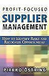 Profit-Focused Supplier Management: How to Identify Risks and Recognize Opportun