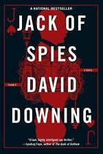A Jack Mccoll Novel: Jack of Spies 1 by David Downing (2015, Paperback)