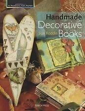 Passion for Paper: Handmade Decorative Books by Sue Roddis (2010, Paperback)